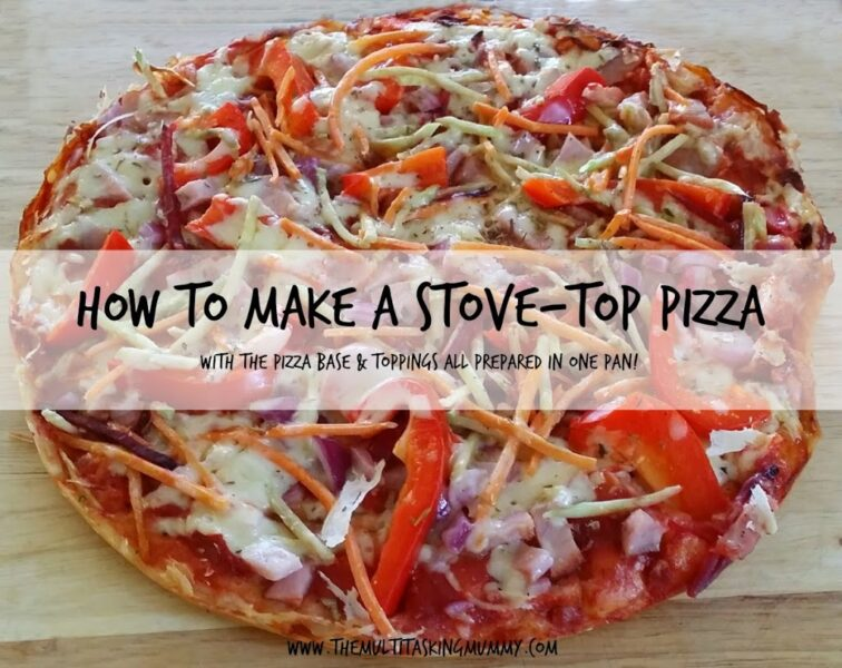 how to make a stove top pizza the multitasking woman