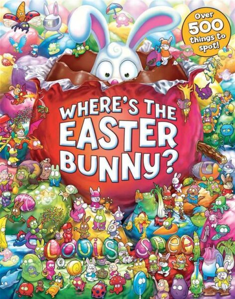 Where's the Easter Bunny Louis Shea