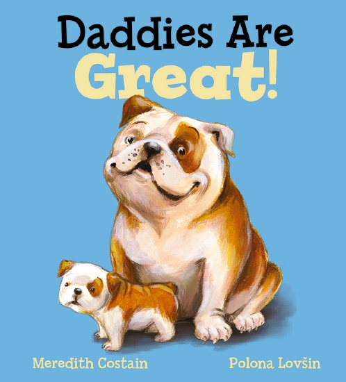 Daddies are great kids picture book