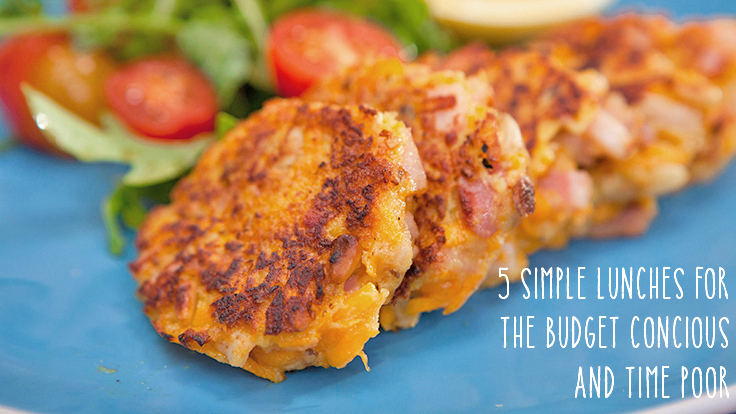 5 SIMPLE lunches for the budget concious and time poor