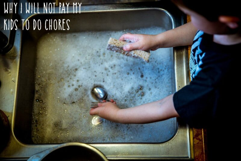 Why I Will Not Pay My Kids to Do Chores