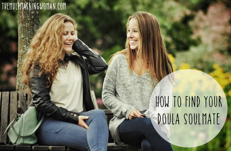 how to find your doula soulmate