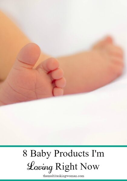 8 Baby Products I'm Loving Right Now