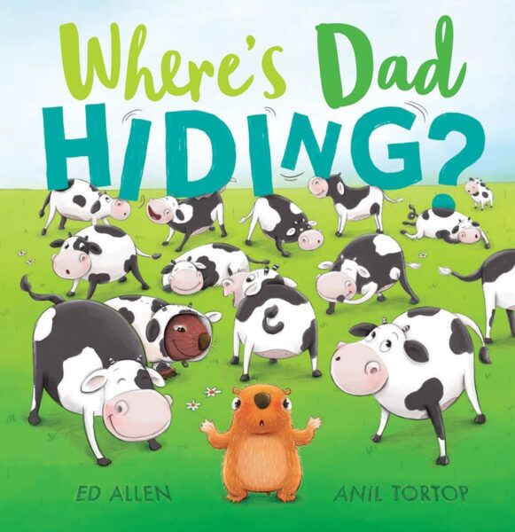 Where's Dad Hiding? By Ed Allen