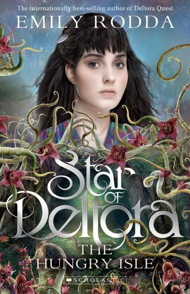Star of Deltora Book 4: The Hungry Isle