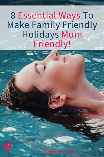 family friendly holidays for mum