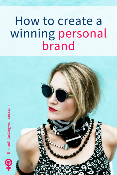 How to create a winning personal brand