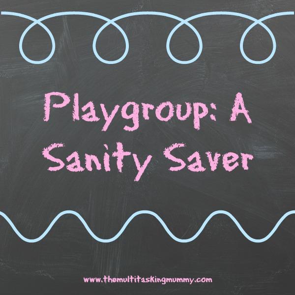 Playgroup: A Sanity Saver