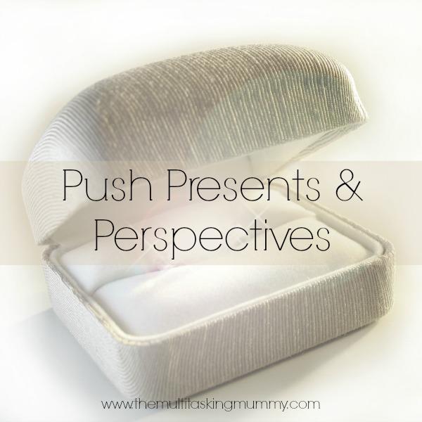 push presents