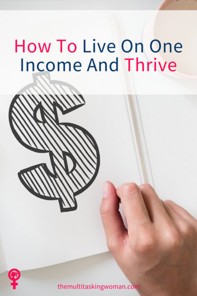 How to live on one income and thrive