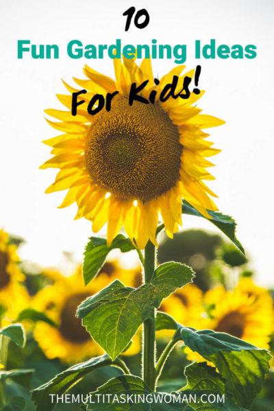10 Fun Gardening Ideas for Kids