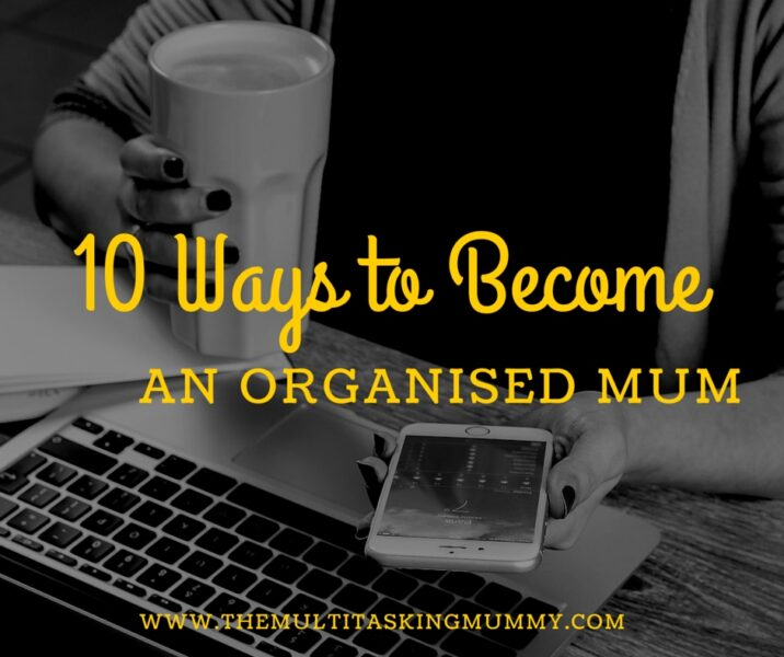 become an organised mum