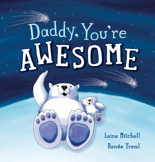 Daddy, You're Awesome kids picture book