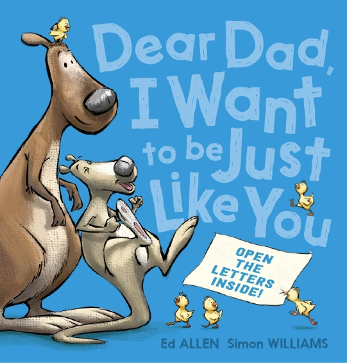 Dear Dad, I want to be just like you kids picture book