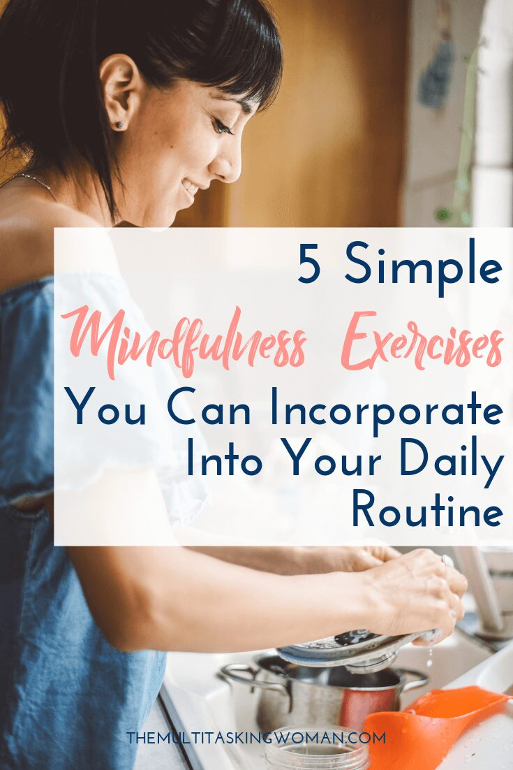 5 Simple Mindfulness Exercises You Can Incorporate Into Your Daily Routine