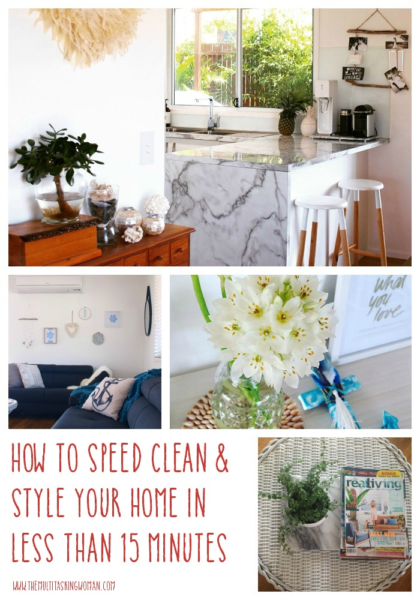 Speed cleaning tips to clean and style your home in under 15 minutes