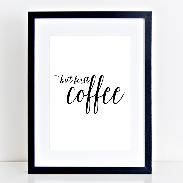 But First Coffee Free Printable Kirsten and Co
