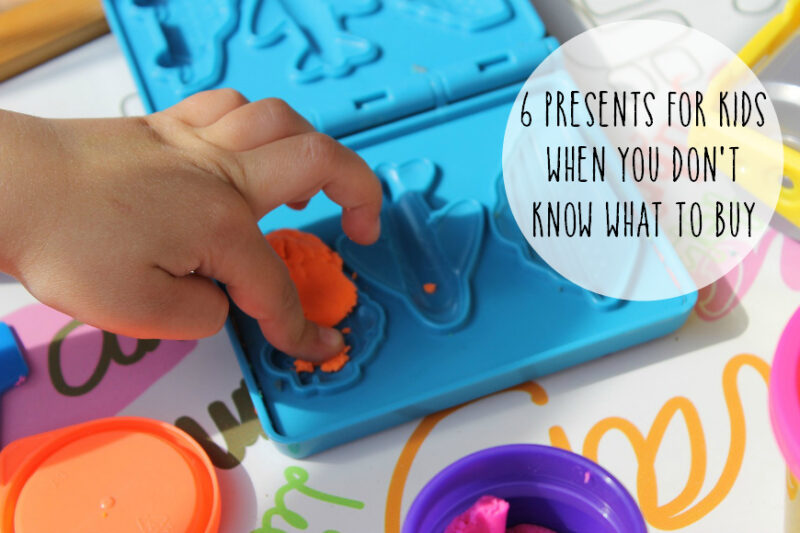 6 Presents for Kids When You Don't Know What To Buy