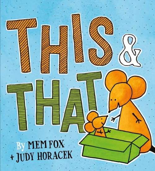 Stories for kids - This & That by Mem Fox
