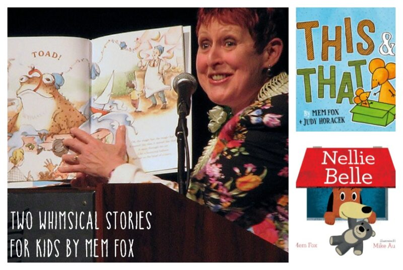 Two Whimsical Stories for Kids by Mem Fox