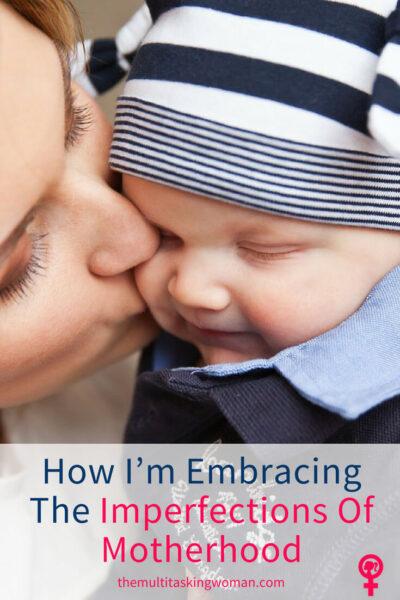 embracing imperfections of motherhood