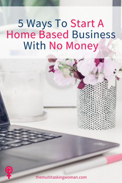 How to start a home based business with now money