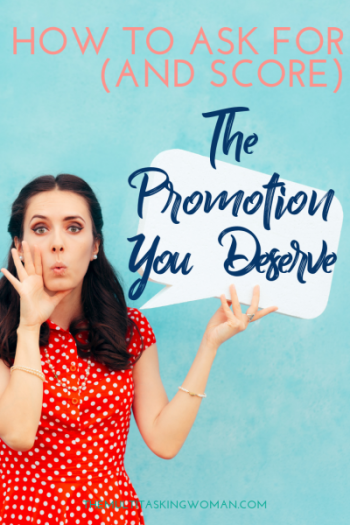 How to ask for (and score) the promotion you deserve