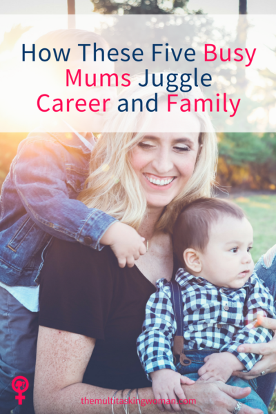 busy mum career and family