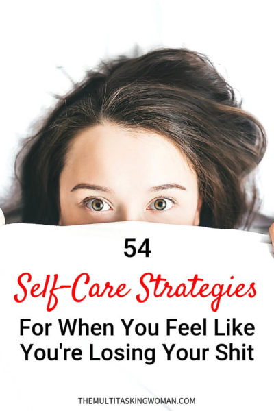 54 Self-care Strategies and Self-Care tips