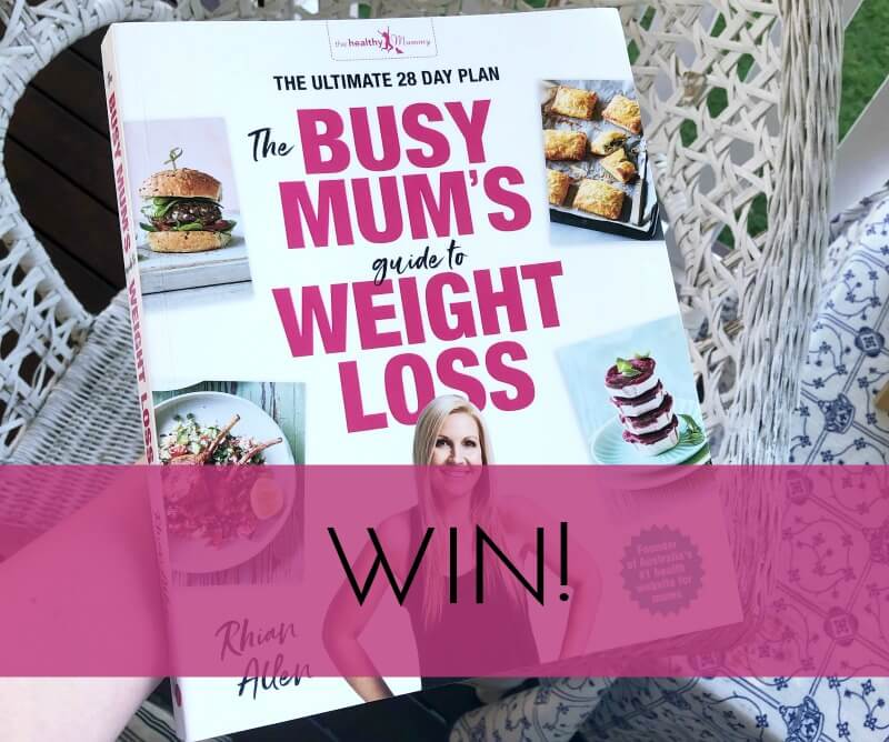 The Busy Mum's Guide To Weight Loss Win