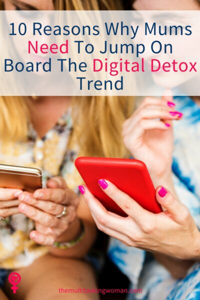 Why mums should get on board the digital detox trend