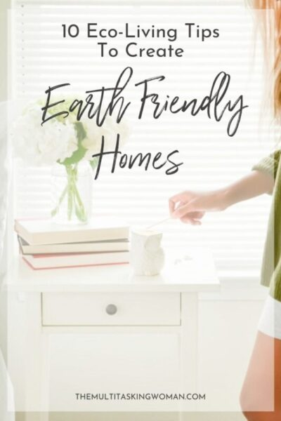tips for earth friendly homes