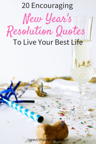 20 Encouraging New Year's Resolution Quotes To Live Your Best Life