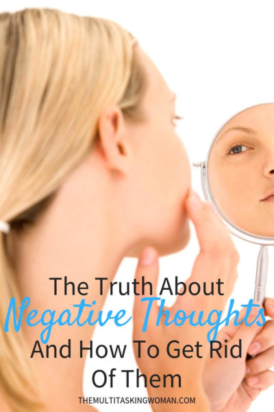 Negative thoughts and how to get rid of them
