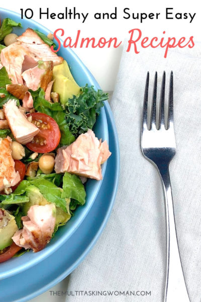 10 healthy and super easy salmon recipes