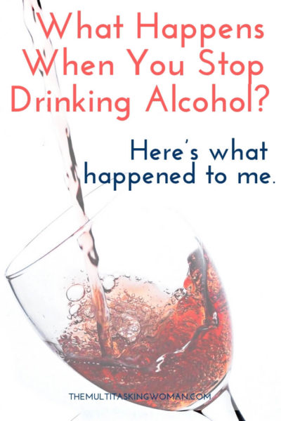 What happens when you stop drinking alcohol Here's what happened to me