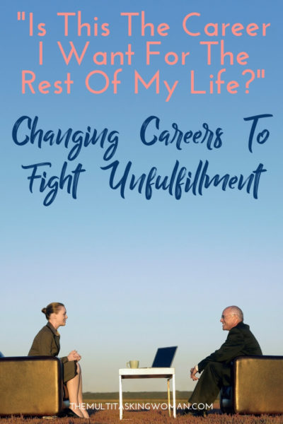 Changing careers to fight unfulfillment
