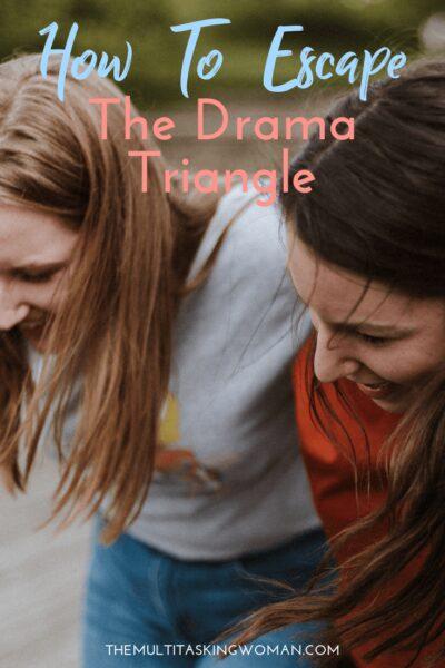 Escape the drama triangle
