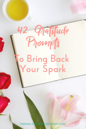 42 Gratitude Prompts To Bring Back Your Spark