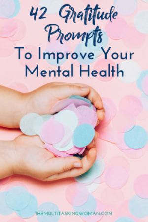 42 Gratitude Prompts To Improve Your Mental Health