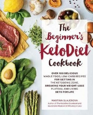 The Beginners Keto Diet Cookbook Martina Slajerova