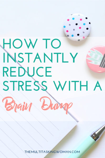 reduce stress with brain dump