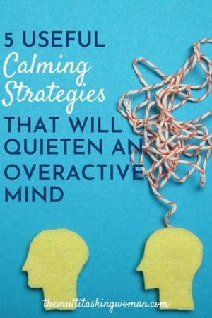 calming strategies for an overactive mind