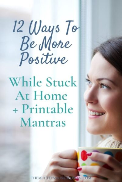 12 Ways To Be More Positive When You're Stuck At Home