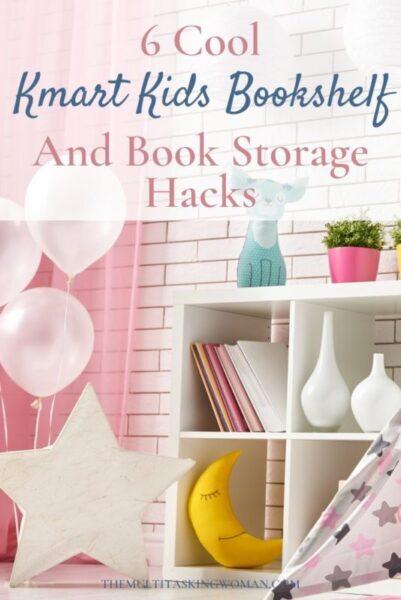 Kmart Kids Bookshelf and Book Storage Hacks