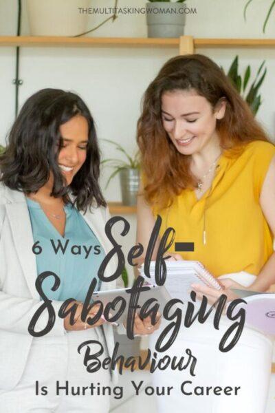 self-sabotaging behaviour and career