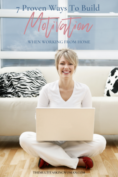 Ways to keep motivated when working from home