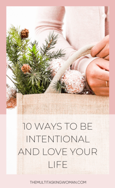 10 Ways to Be Intentional pin