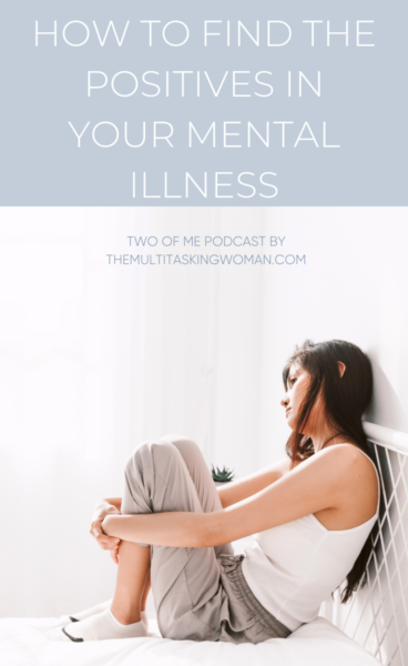 how to look at your mental illness positively