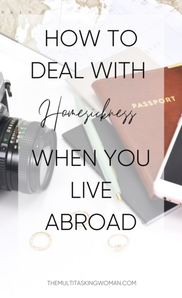 How to deal with homesickness when living abroad